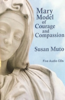 Mary, Model of Courage and Compassion