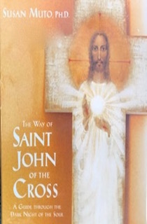 The Way of St. John of the Cross: A Guide Through the Dark Night of the Soul [Audio CD]