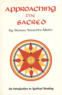 Approaching the Sacred: An Introduction to Spiritual Reading