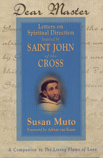 Dear Master: Letters on Spiritual Direction Inspired by St. John of the Cross