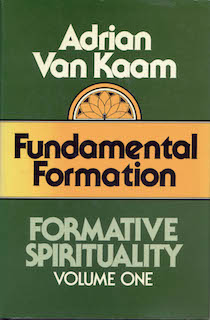 Formative Spirituality Series, Volume 1: Fundamental Formation