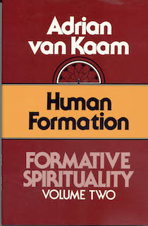 Formative Spirituality Series, Volume 2: Human Formation