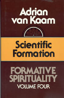 Formative Spirituality Series, Volume 4: Scientific Formation