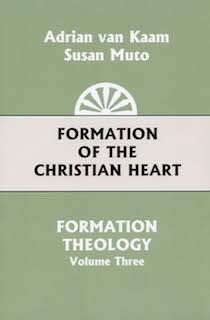 Formation Theology Series, Volume 3: Formation of the Christian Heart