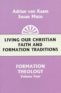 Formation Theology Series, Volume 4: Living Our Christian Faith and Formation Traditions
