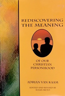 Rediscovering the Meaning of Our Christian Personhood