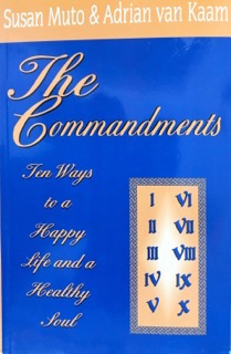 The Commandments: Ten Ways to a Happy Life and a Healthy Soul